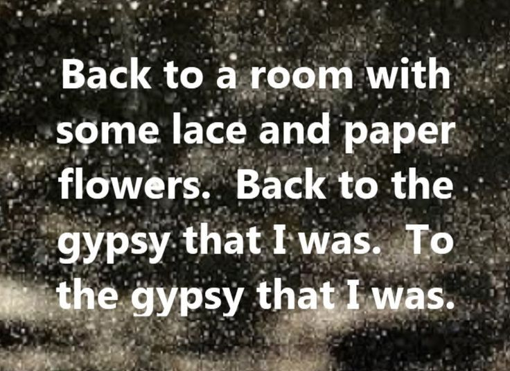 17 Best Images About Lyrics For The Soul On Pinterest: 17 Best Images About I've Got A Gypsy Soul