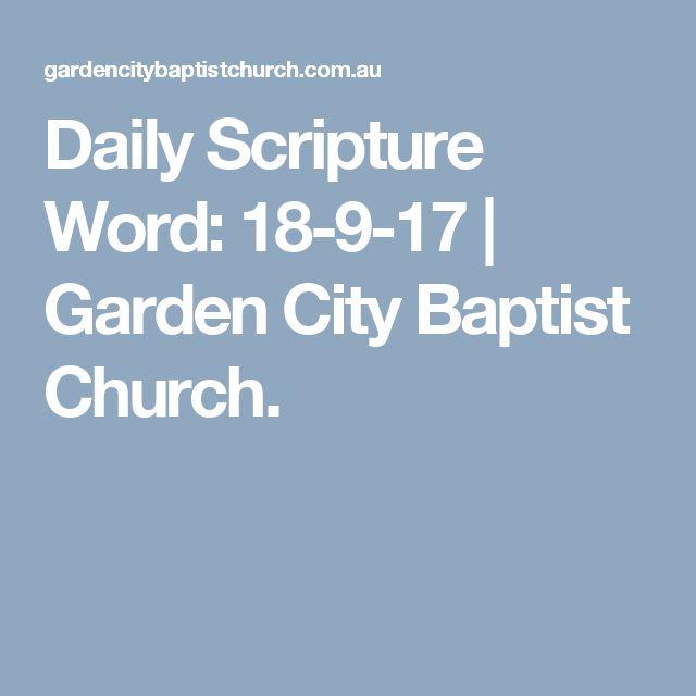 Daily Scripture Word: 18-9-17 | Garden City Baptist Church.