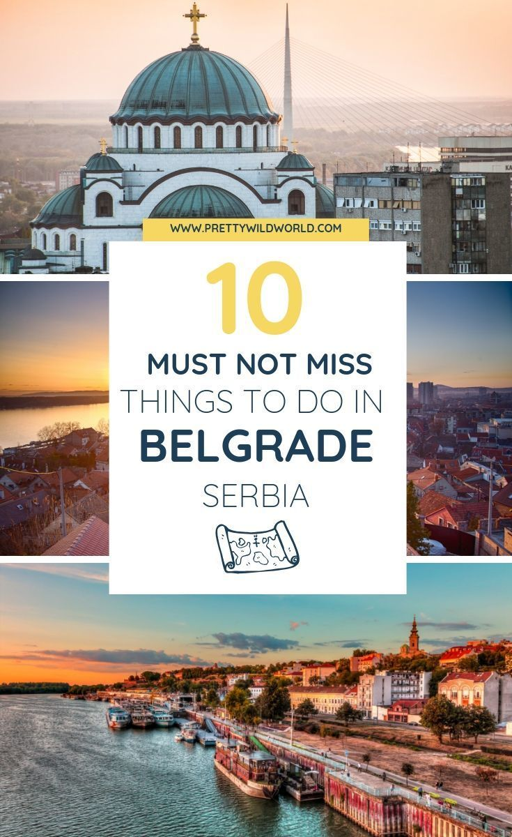 Top 10 Best Things To Do In Belgrade Serbia Belgrade Serbia Serbia Travel Serbia