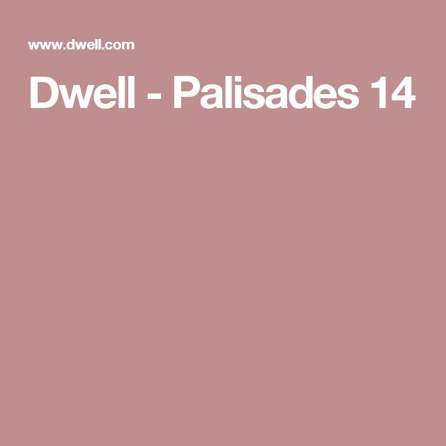 Dwell - Palisades 14