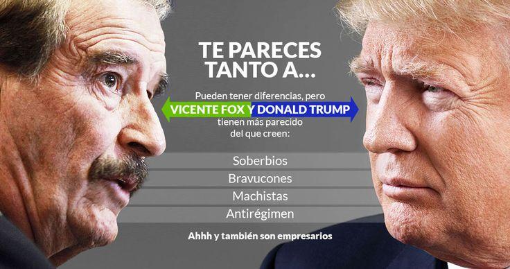 """Si hubiera una canción que definiera la relación entre el ex presidente mexicano Vicente Fox Quesada y el casi mandatario de Estados Unidos, Donald Trump, sería aquella que dice """"te pareces tanto a mí que no puedes engañarme"""" y es que los dos tienen actitudes en común, por más que se peleen en Twitt"""