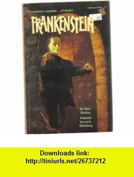 Frankenstein (Stepping Stones - classic) (9780679857204) Mary Shelley, Larry Weinberg, Ken Barr , ISBN-10: 0679857206  , ISBN-13: 978-0679857204 ,  , tutorials , pdf , ebook , torrent , downloads , rapidshare , filesonic , hotfile , megaupload , fileserve
