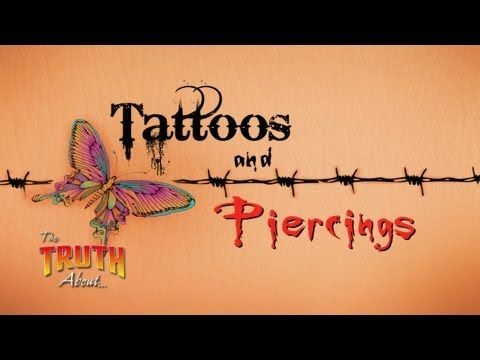 """http://www.thetruthabout.net/video/Tattoos-Piercings """"The Truth About... Tattoos and Piercings"""" covers the controversial topic of modern tattoos and piercings. How should Christians view tattoos and piercings? Sooner or later, most of us find ourselves facing moral, social, and ethical situations that command our attention. These situations can affect our family, friends, neighbors or others. Don Blackwell presents a compelling and informative answer from a biblical and practical standpoint."""