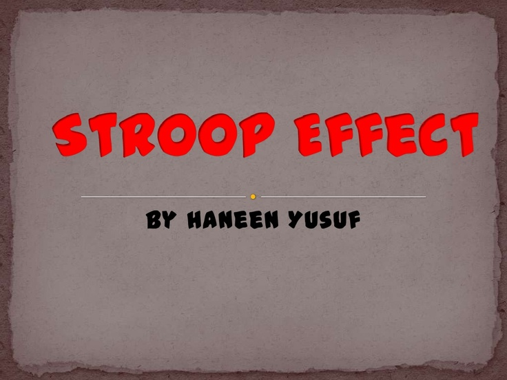 Science Fair - Stroop Effect                                                                                                                                                                                 More
