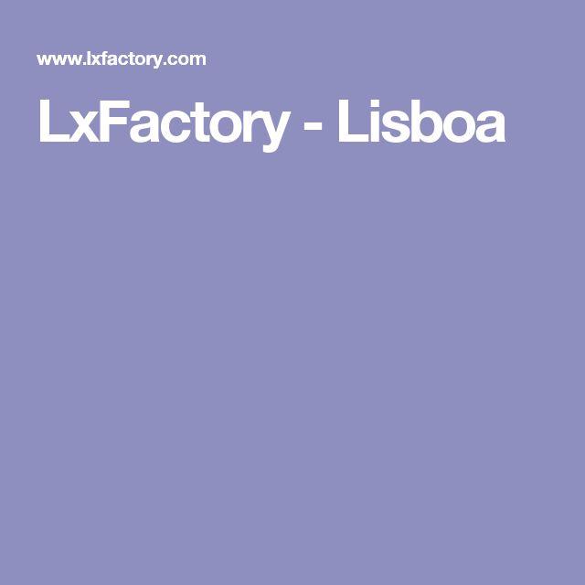 LxFactory - Lisboa