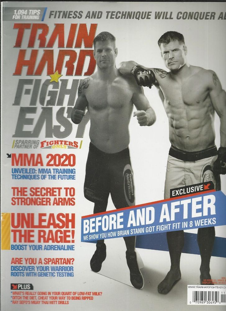 Train Hard Fight Easy magazine Brian Stann MMA training Stronger arms Genetics
