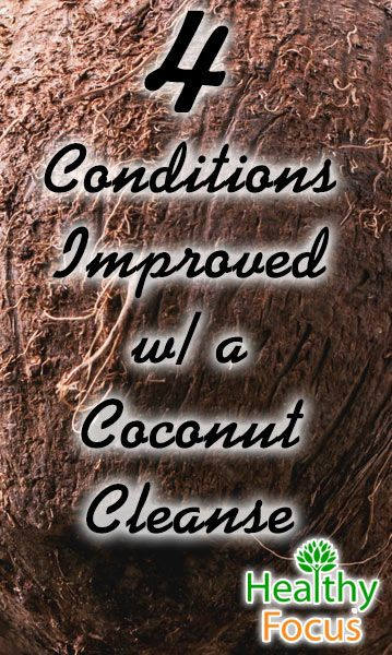 mig-4-conditions-improved-w-a-coconut-cleanse