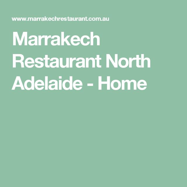 Marrakech Restaurant North Adelaide - Home