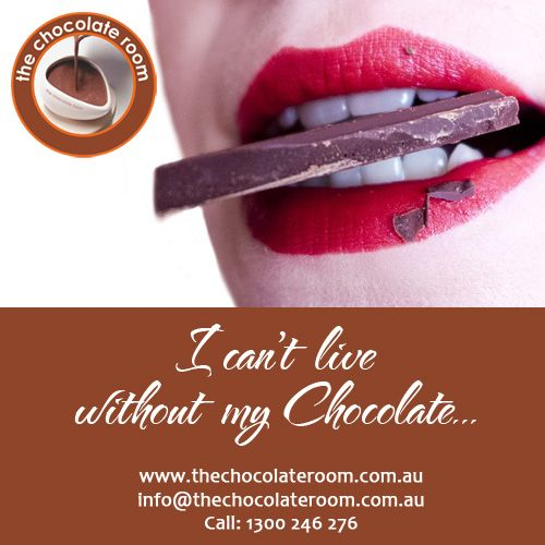 I can't live without my ‪#‎Chocolate‬…  ‪#‎ChocolateLovers‬, follow us @chooclateroomau