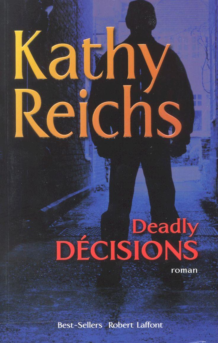 Auteur Kathy Reichs   Robert Laffont Canada