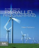 An introduction to parallel programming / Peter S. Pacheco