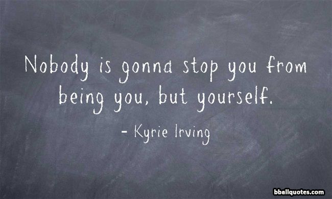 Kyrie Irving Quotes | Best Basketball Quotes