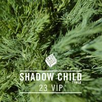 Shadow Child ft Tymer  - 23 Zinc VIP by Food Music on SoundCloud