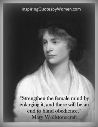 mary wollstonecraft and feminism Meet the original suffragette: mary wollstonecraft the founder of feminism, a philosopher, travel writer, human rights activist, she was a profound influence on the romantics, and an educational pioneer in virginia woolf's words, we hear her voice and trace her influence even now among the.
