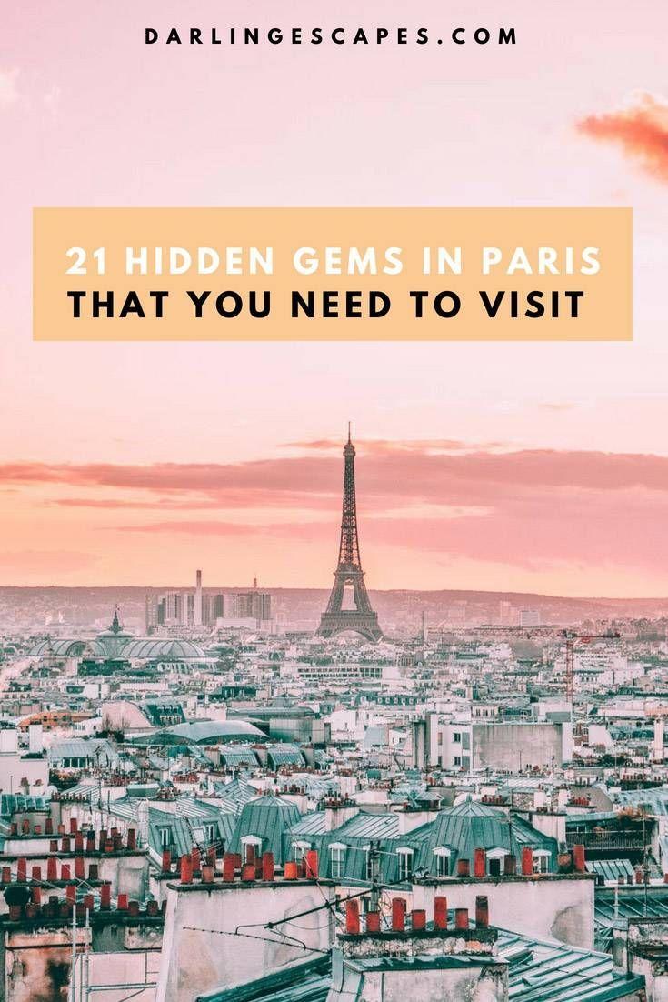 21 Hidden Gems In Paris That You Won T Find In Any Guidebook Mit Bildern Europa Reisen Paris Reisefuhrer Paris Reisen