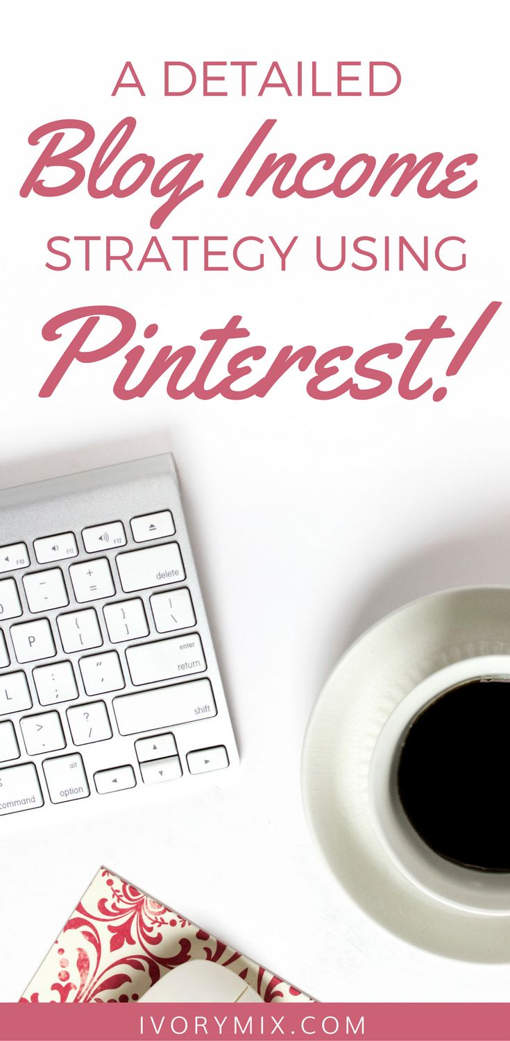 a detailed blog income strategy using pinterest | Simple 5 minute tasks to grow your blog using Pinterest | Detailed Blog Income tips and Pinterest tips for bloggers business owners and marketing your website. My best tips to a sales funnel working from your pins.