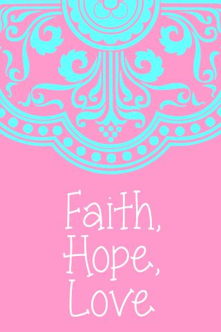 faith,+hope,+love.jpg 320×480 pixels