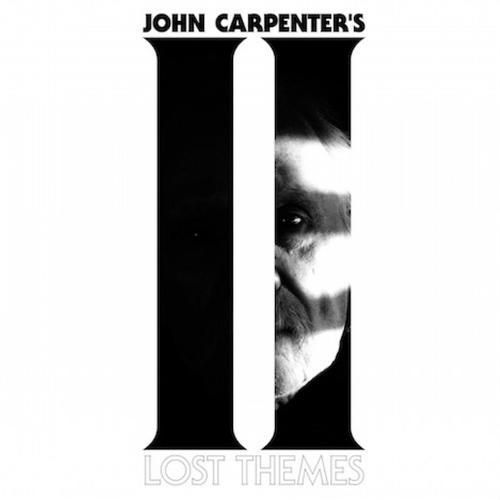 John Carpenter – Lost Themes II LEAKED ALBUM - http://freeleakedalbum.com/john-carpenter-lost-themes-ii-leaked-album/