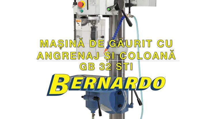 Masina de gaurit cu angrenaj si coloana BERNARDO GB 32 STI