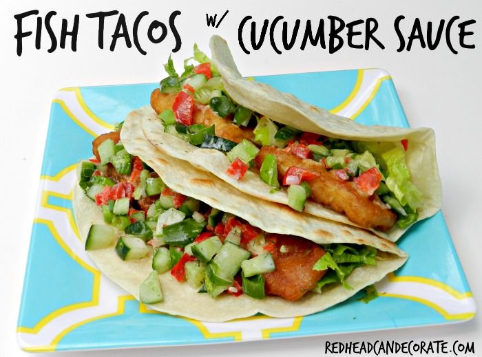 Redheads kitchen fish tacos w cucumber sauce recipe for Recipe for fish taco sauce