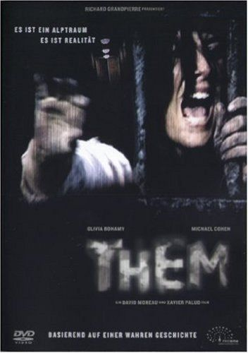 Directed by David Moreau, Xavier Palud.  With Olivia Bonamy, Michaël Cohen, Adriana Mocca, Maria Roman. Lucas and Clementine live peacefully in their isolated country house, but one night they wake up to strange noise... they're not alone... and a group of hooded assailants begin to terrorize them throughout the night.