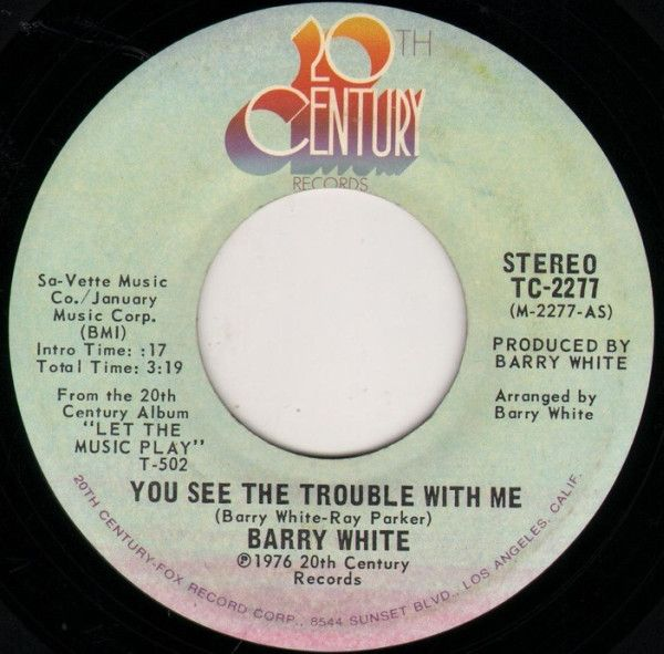 Barry White You See The Trouble With Me Vinyl 7