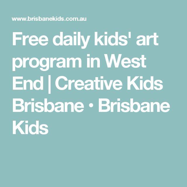 Free daily kids' art program in West End | Creative Kids Brisbane • Brisbane Kids