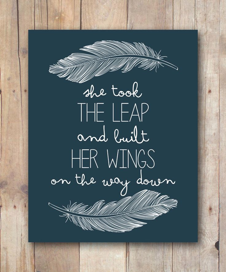 She took the leap quote, built her wings quote, INSTANT DOWNLOAD, inspirational print, quote art printable, feather print, Mothers day gift by JustPeachyPrintables on Etsy https://www.etsy.com/listing/224322244/she-took-the-leap-quote-built-her-wings