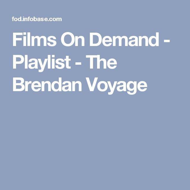 Films On Demand - Playlist - The Brendan Voyage