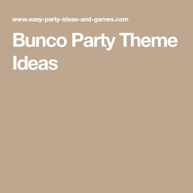 Bunco Party Theme Ideas