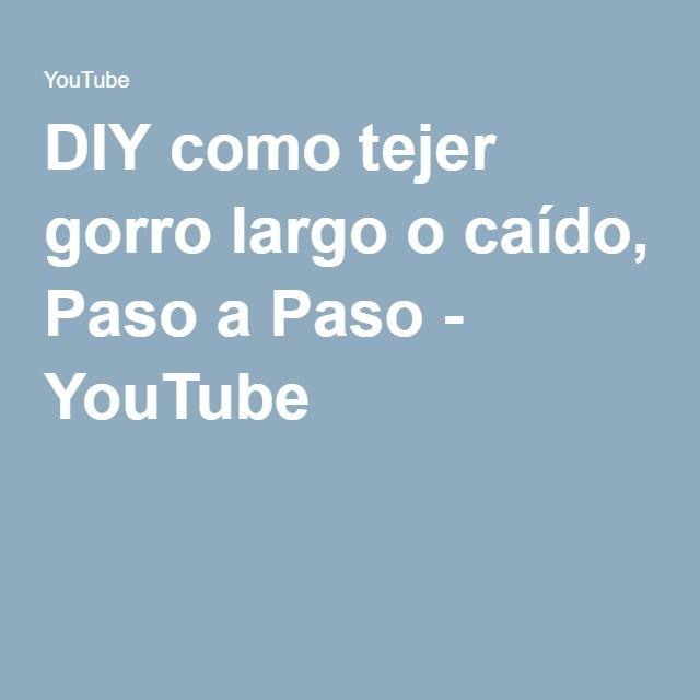 DIY como tejer gorro largo o caído, Paso a Paso - YouTube