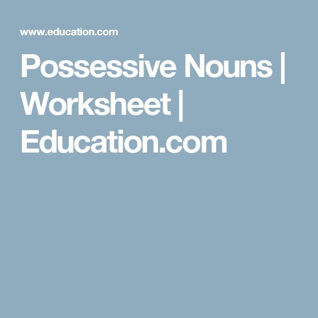 Possessive Nouns | Worksheet | Education.com