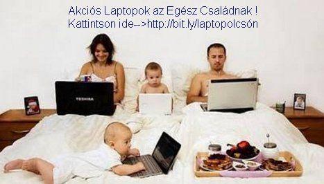 Egész családnak #laptopok otthonra