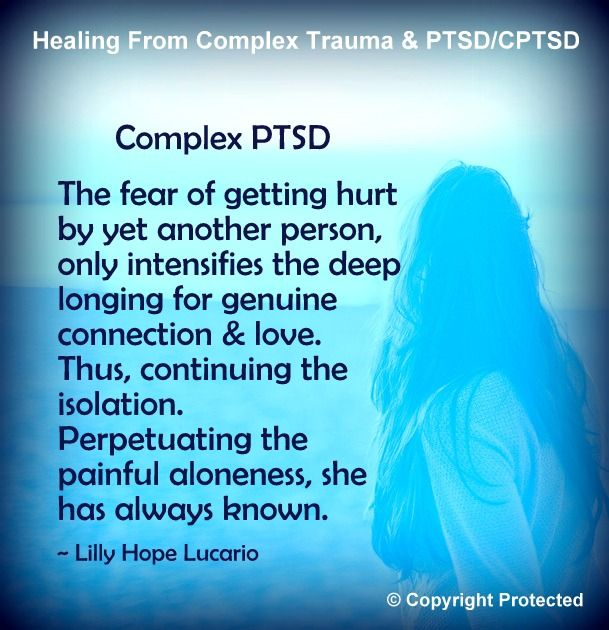 COMPLEX Post Traumatic Stress Disorder. Apparently, there's a big difference. PTSD