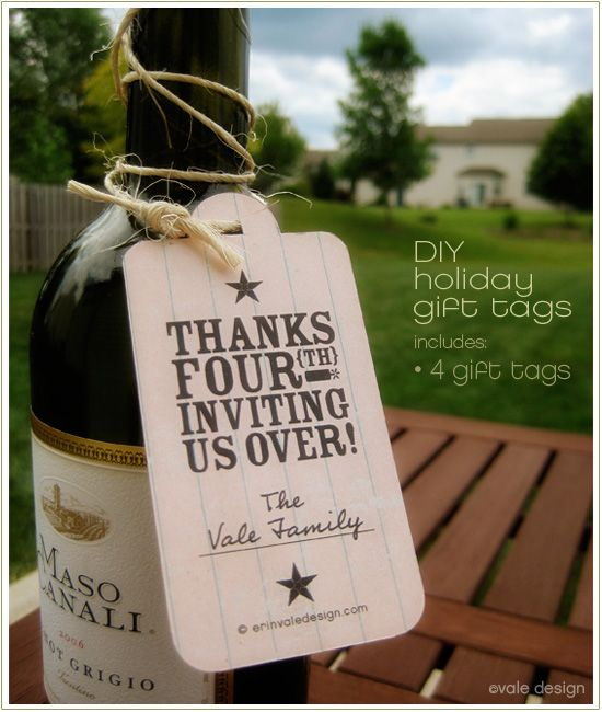 Great idea for cute gift tags to accompany wine or any other hostess gift
