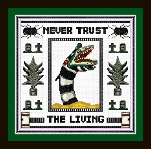 Never Trust The Living Pattern/PDF - Sandworm / Beetlejuice Cross Stitch Sampler - INSTANT DOWNLOAD