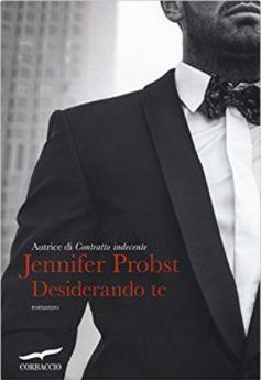 Romance and Fantasy for Cosmopolitan Girls: DESIDERANDO TE di Jennifer Probst