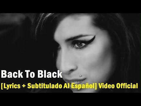 Amy Winehouse - Back To Black [Lyrics + Subtitulado Al Español] Video Of...