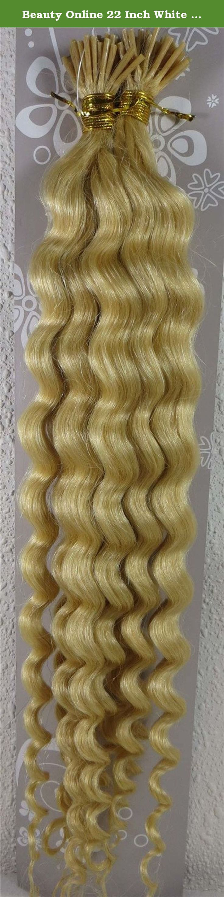Beauty Online 22 Inch White Blonde (#60) 100s Deep Wave Stick I Tip Fusion Human Hair Extensions - 100% Remy Human Hair Extensions. 100% remy human hair extensions and very competitive price. stick tip/I tip hair Can be washed, heat styled. High quality, tangle free, silky soft. 200-300strands are recommended for whole head. THERE ARE ANOTHER COLOURS AND SIZES CAN BE CHOSEN IN OUR SHOP.