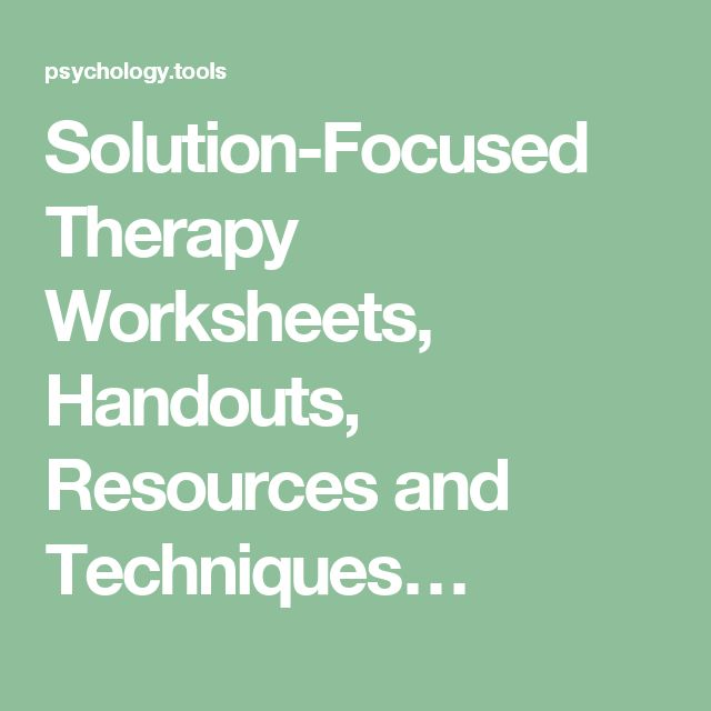 Solution-Focused Therapy Worksheets, Handouts, Resources and Techniques…