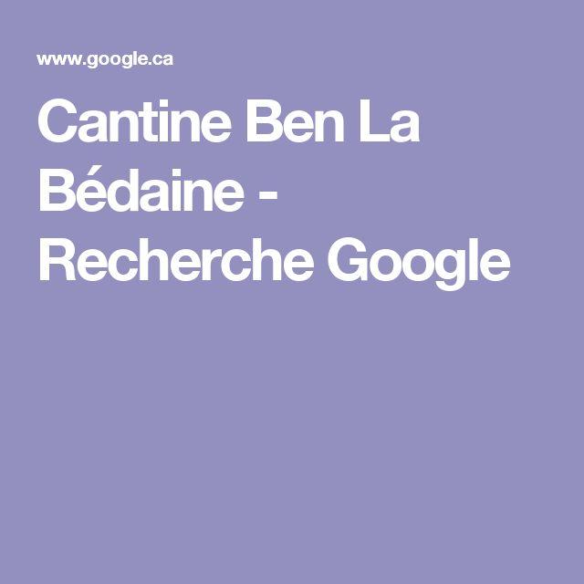 Cantine Ben La Bédaine - Recherche Google