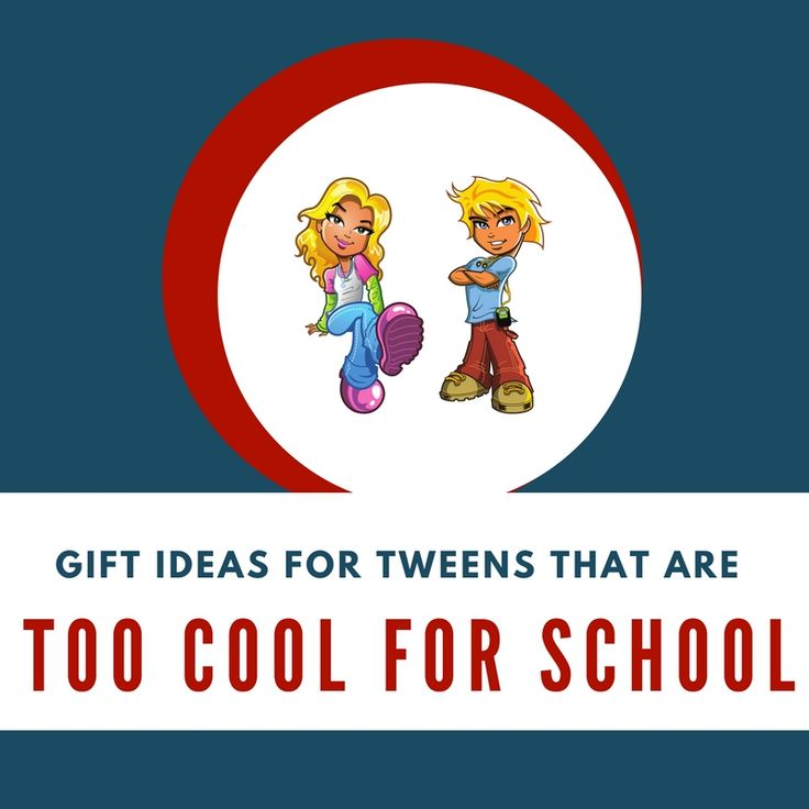 Gift Ideas for Tweens that are Too Cool for School