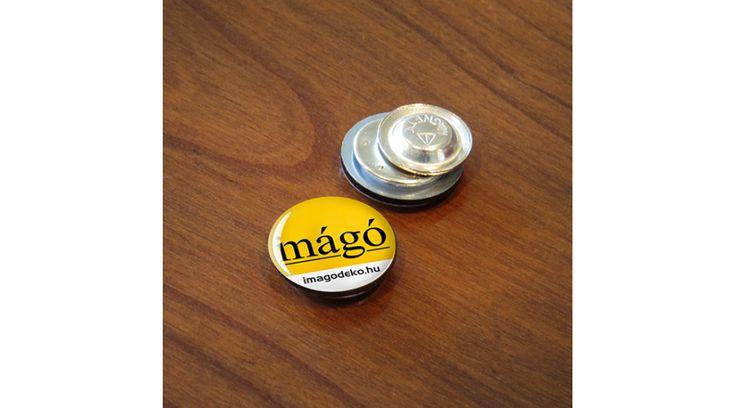 Mágneses kitűző - Imágódeko - Otthondekoráció és üzletdekoráció webshop