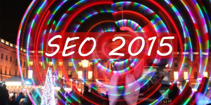 SEO changes and predictions for 2015