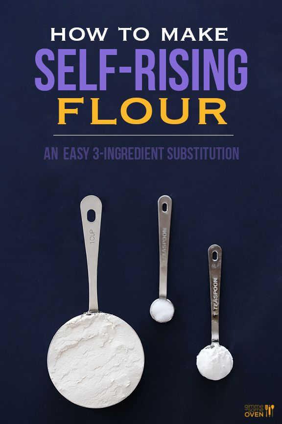 How To Make Self-Rising Flour | Gimme Some OvenHow To Make Self-Rising Flour   •1 cup AP Flour   •1 1/2 tsp Baking Powder   •1/2 tsp Salt   •Whisk together.