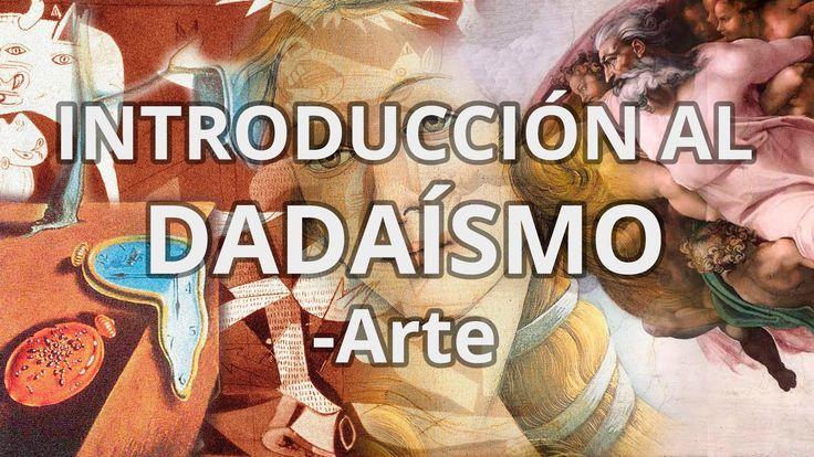 Dadaísmo - Historia del Arte - Educatina