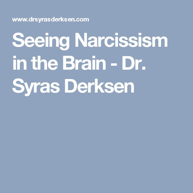 Seeing Narcissism In Thein Dr Syras Derksen Narcissists Pt  Pinterest In