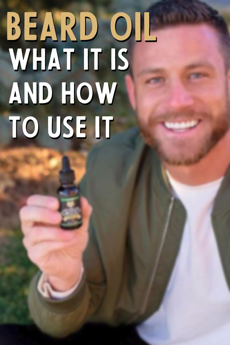 Beard oil what it is and how to use it beard oil