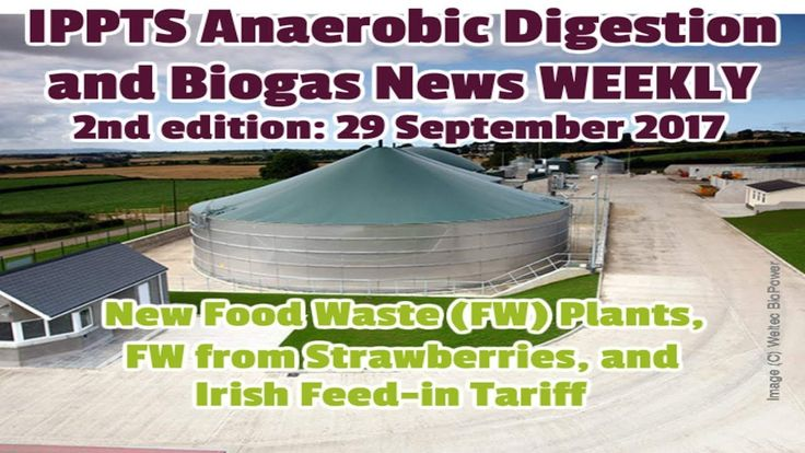 IADAB Anaerobic Digestion News 2nd Edition - Food Waste to Irish Feed in...