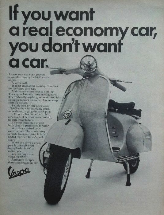 "An original 1964 advertisement for Vespa scooter. Photo print of this classic moped. Detailing the affordable and cheaper costs of owning on. ""If you want a real economy car, you don't want a car"" -19"